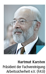 Hartmut Karsten Präsident der Fachvereinigung  Arbeitssicherheit e.V. (FASI)