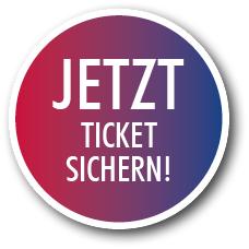 Jetzt Ticket Sichern!